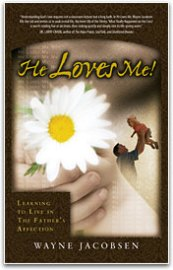 He Loves Me: Learning to Live in the Father's Affection