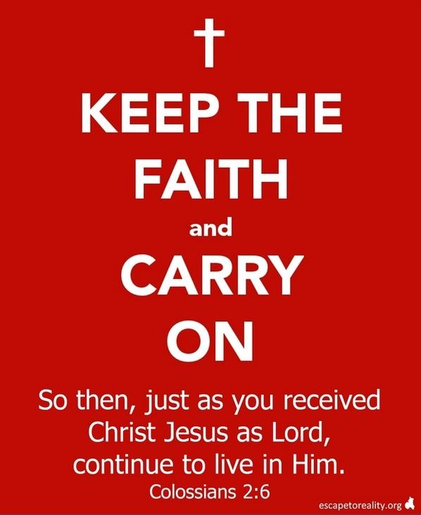 Keep_the_faith_and_carry_on
