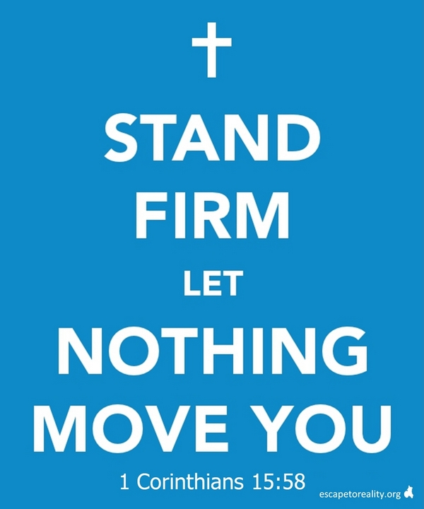 Stand Firm Images Stand Firm in Faith Quotes