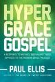 Hyper-Grace Gospel