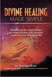 Divine Healing Made Simple