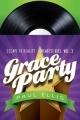Grace Party E2R