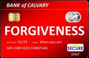 Forgiveness debit card
