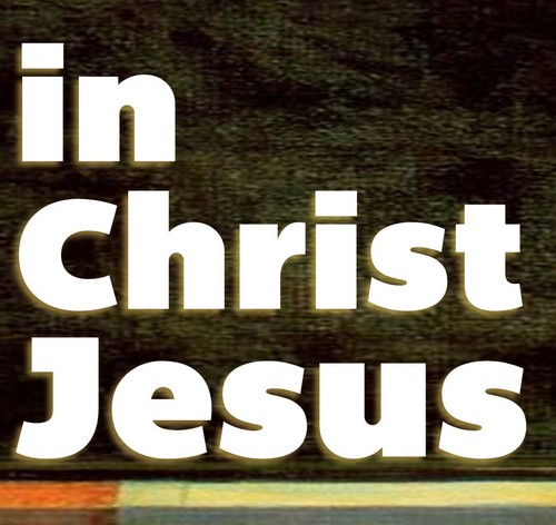 In Christ Jesus